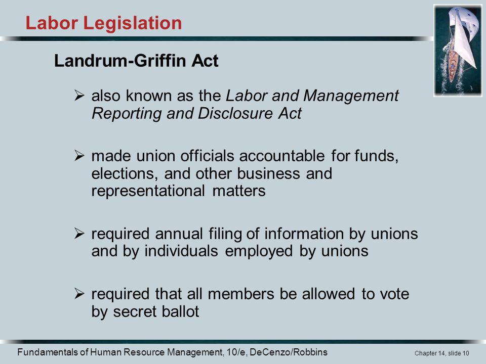 landrum griffin act The landrum-griffin act of 1959, officially called the labor-management reporting and disclosure act of 1959 (lmrda), became law on september 14, 1959.