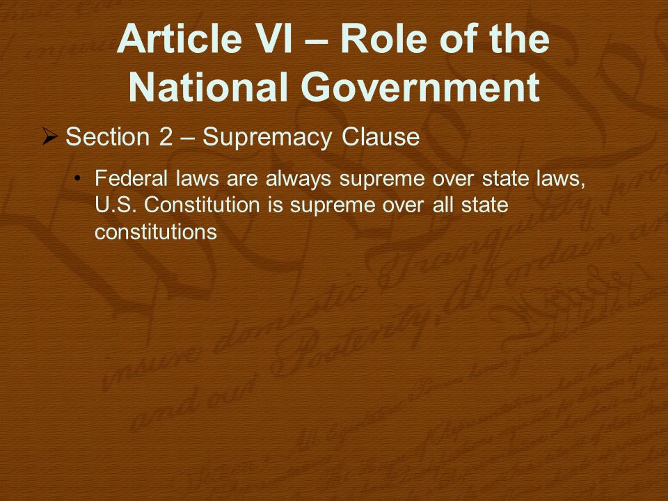 Article VI – Role of the National Government