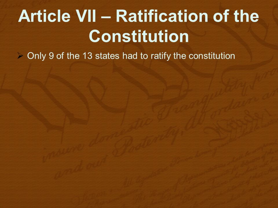 Article VII – Ratification of the Constitution