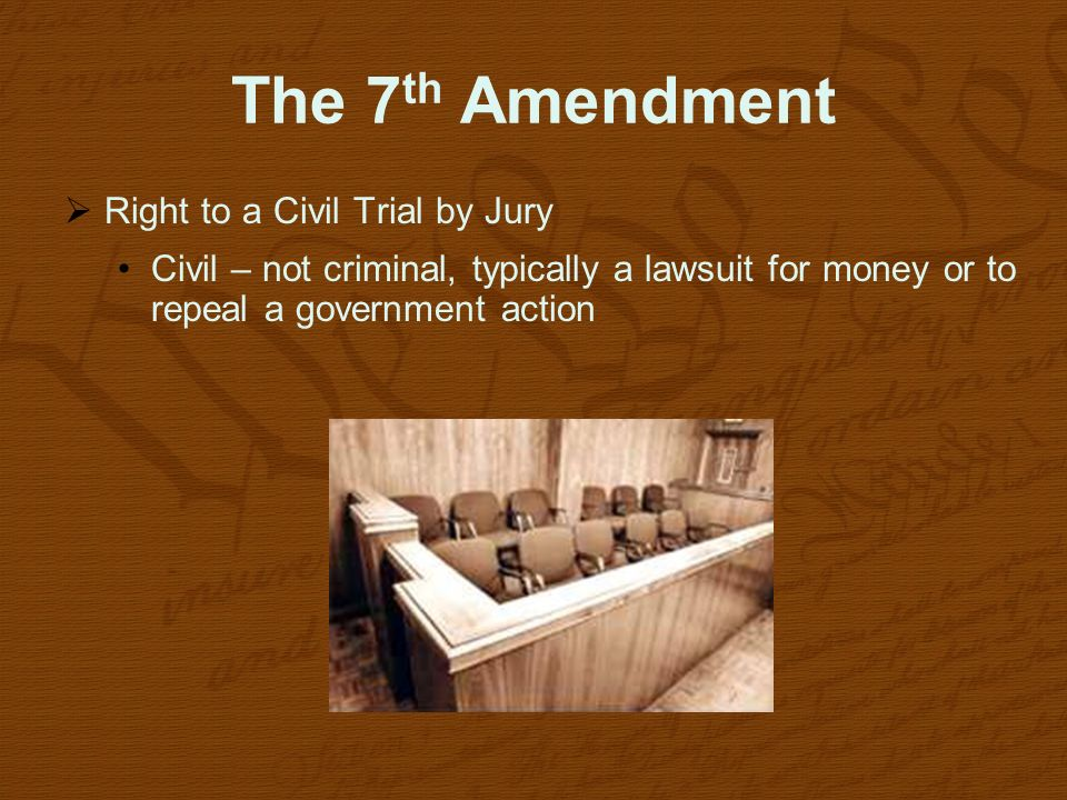 The 7th Amendment Right to a Civil Trial by Jury