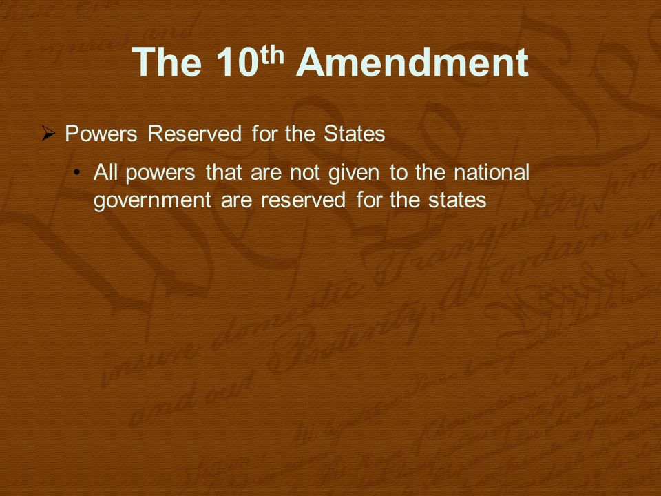 The 10th Amendment Powers Reserved for the States