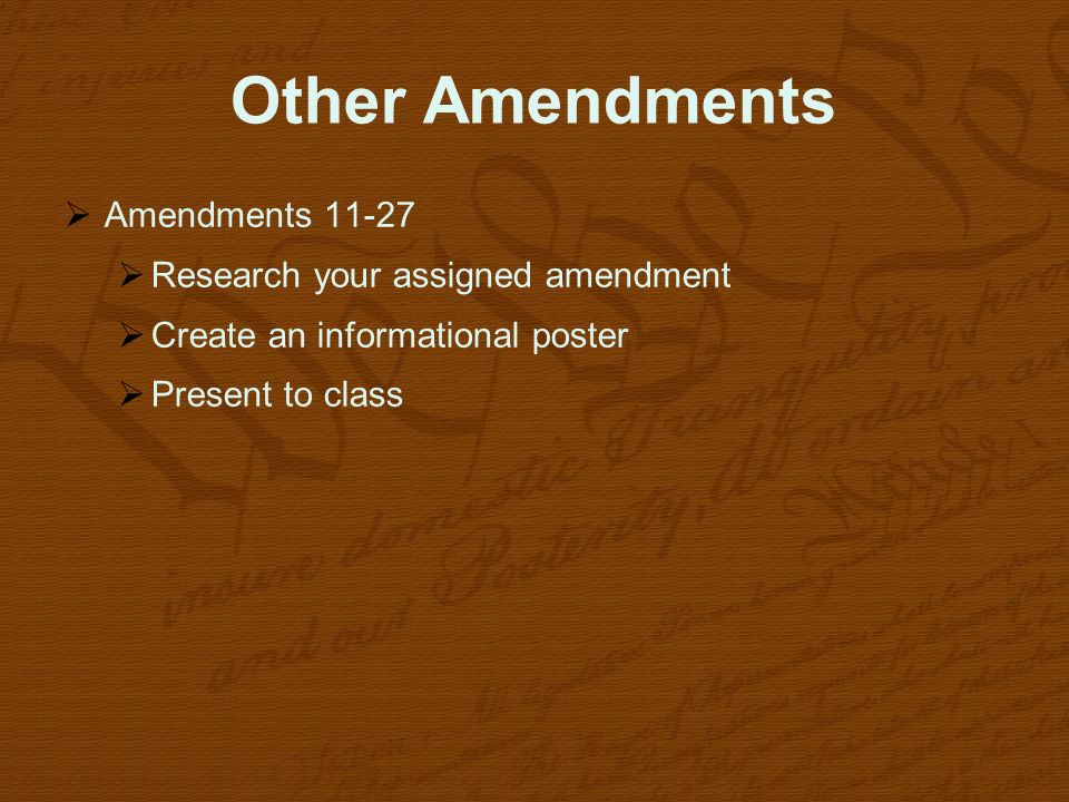 Other Amendments Amendments Research your assigned amendment