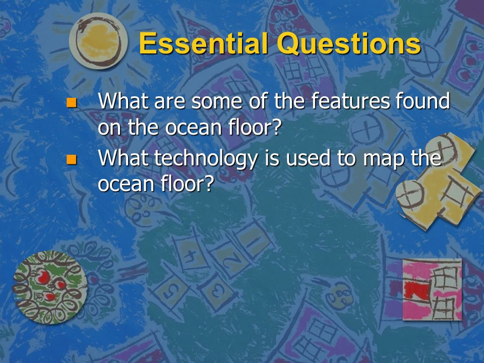 Mapping The Ocean Floor Ppt Download - What technology allows us to map ocean floor features
