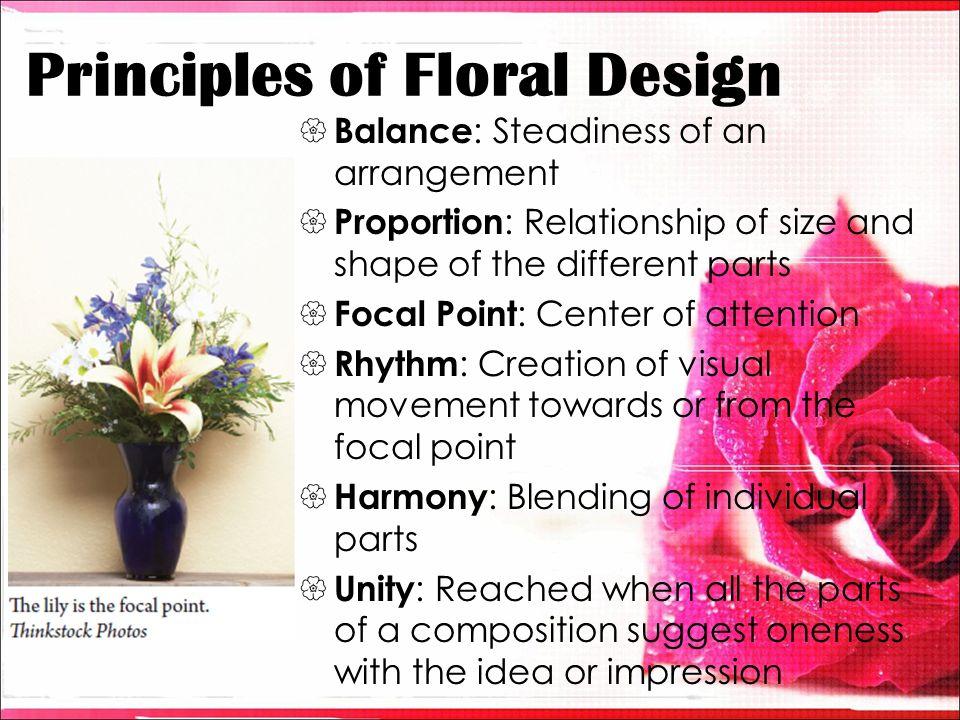 All Principles Of Design : History of floral design ppt video online download