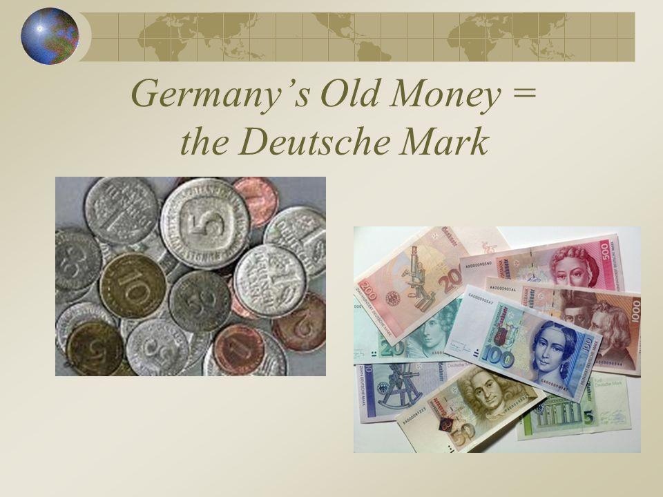 Germany's Old Money = the Deutsche Mark