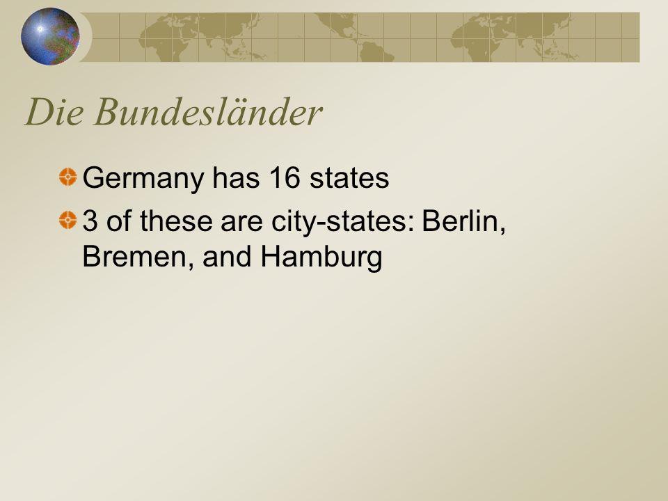 Die Bundesländer Germany has 16 states