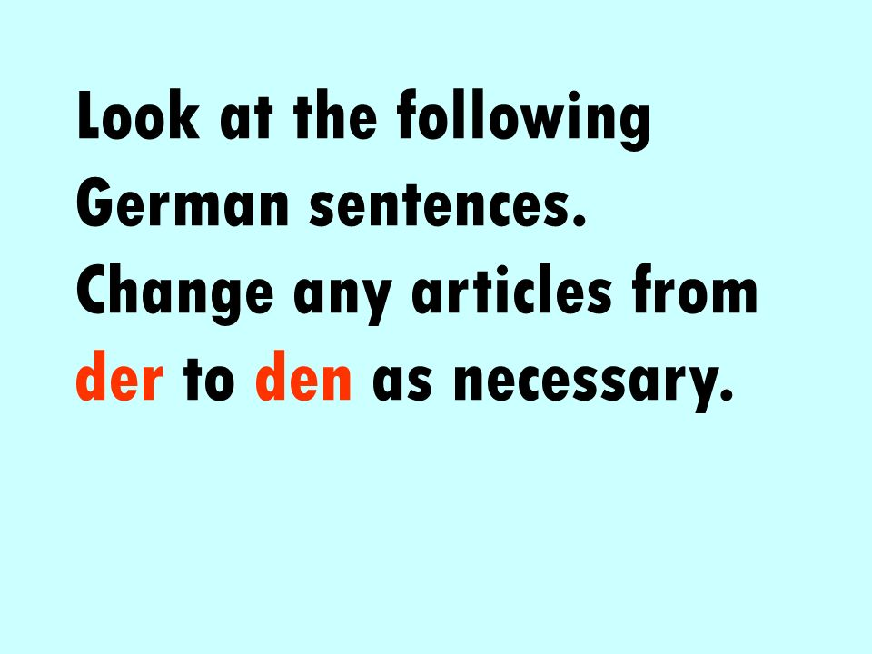 Look at the following German sentences