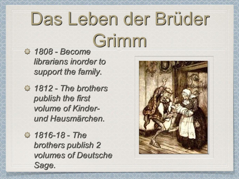 Das Leben der Brüder Grimm