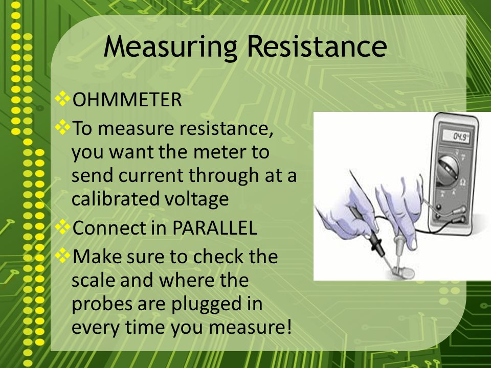 Measuring Resistance With Ohmmeter : Unit a electric circuits ppt download