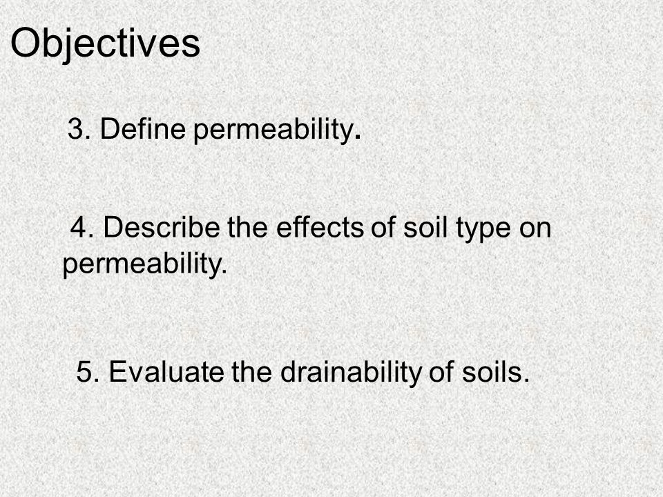 Soil water relationships permeability and drainability for Describe soil