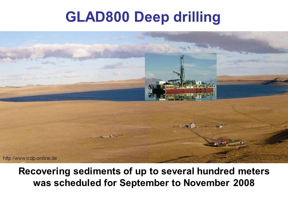GLAD800 Deep drilling http://www.icdp-online.de.