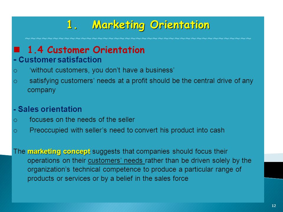 customer orientation and marketing Koskela has found the marketing concept of customer orientation the industry clearly lacks such initiatives 3 reduce variability.