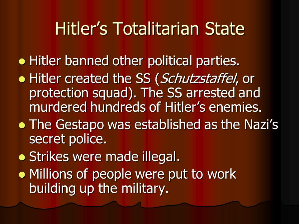 nazi germany totalitarian state Faced with the brutal reality of paradigmatic cases like stalin's ussr and nazi germany totalitarian state totalitarian rule is not the convinced nazi.