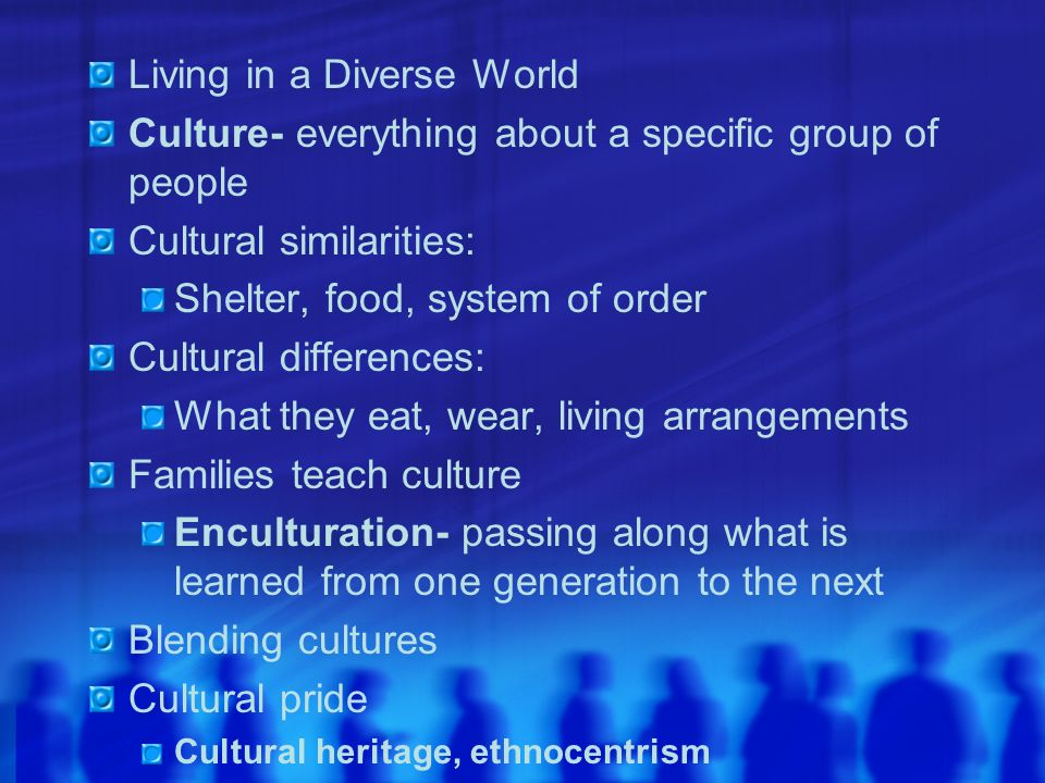 Living in a Diverse World