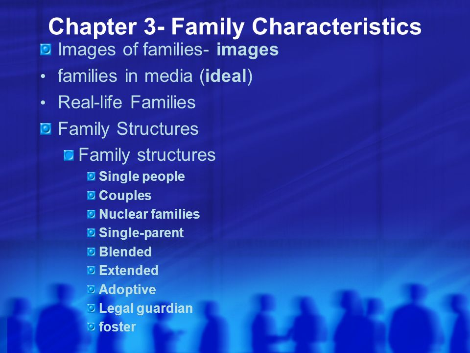 Chapter 3- Family Characteristics