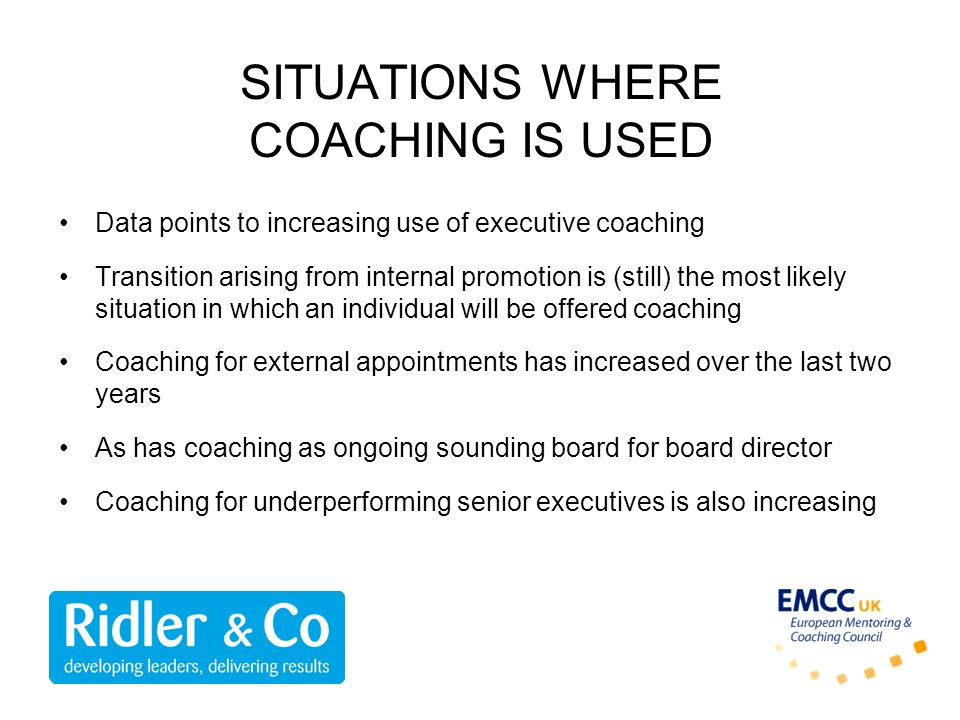 SITUATIONS WHERE COACHING IS USED