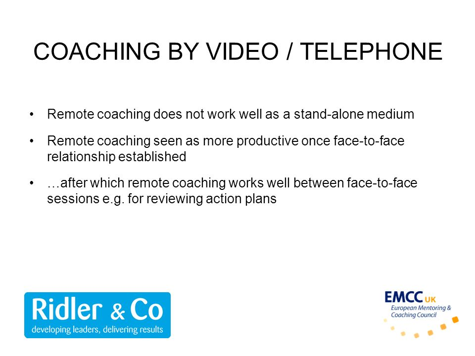COACHING BY VIDEO / TELEPHONE