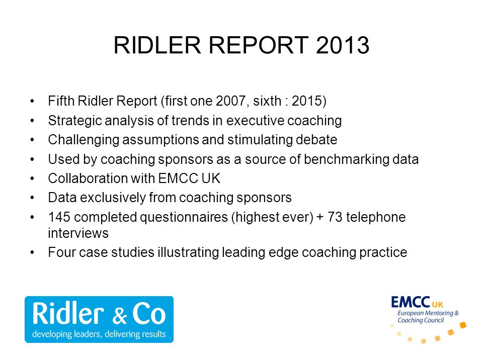 RIDLER REPORT 2013 Fifth Ridler Report (first one 2007, sixth : 2015)