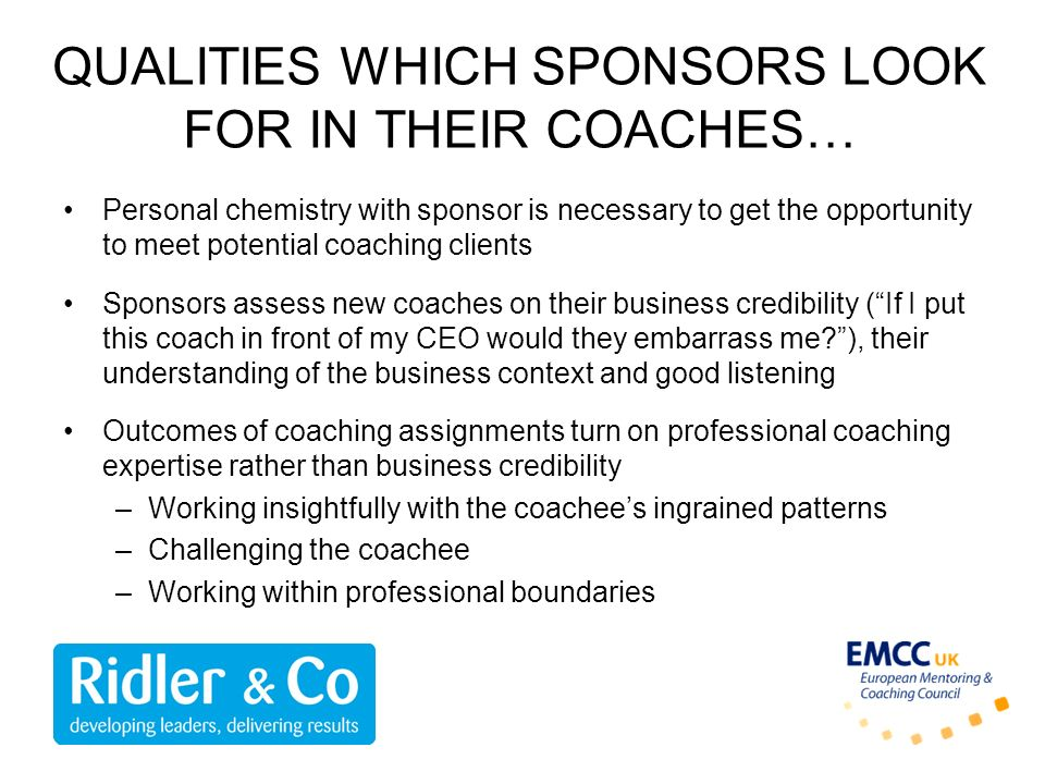 QUALITIES WHICH SPONSORS LOOK FOR IN THEIR COACHES…