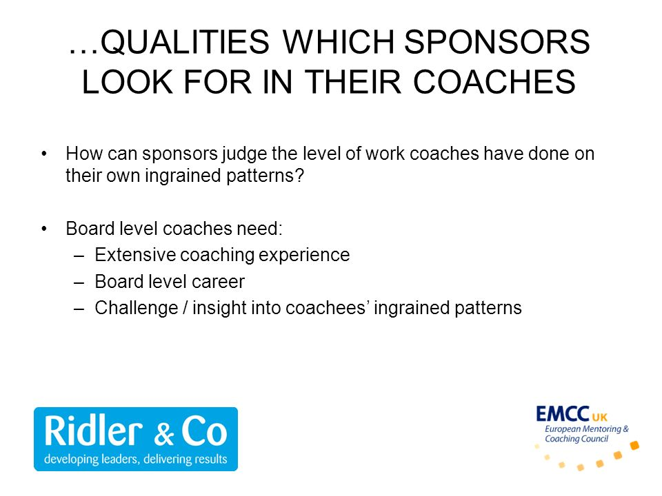 …QUALITIES WHICH SPONSORS LOOK FOR IN THEIR COACHES