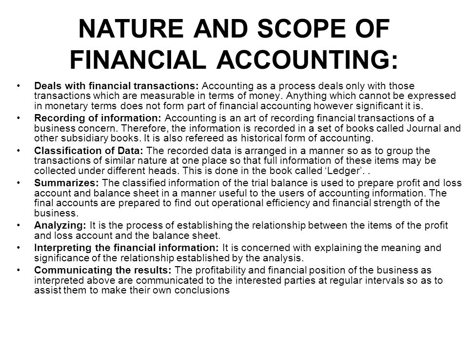 scope in financial accounting essays Introduction to financial accounting entry accounting) each financial transaction that a company learn more about the scope and variety of accounting.