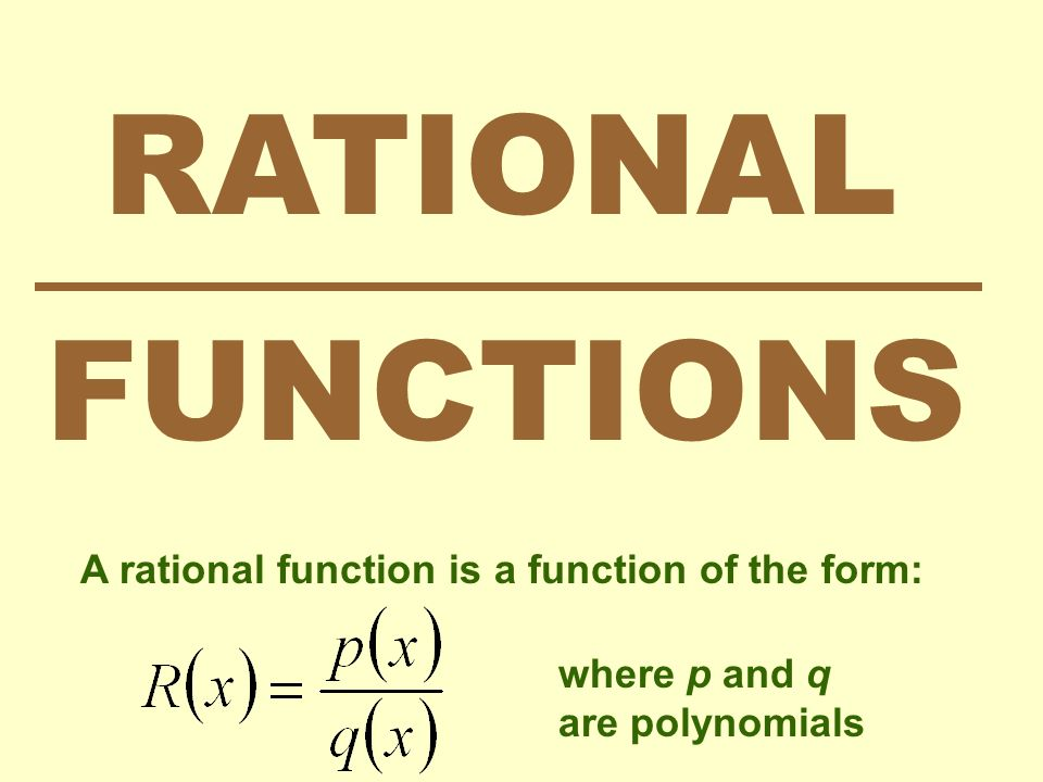 rational functions a rational function is a function of