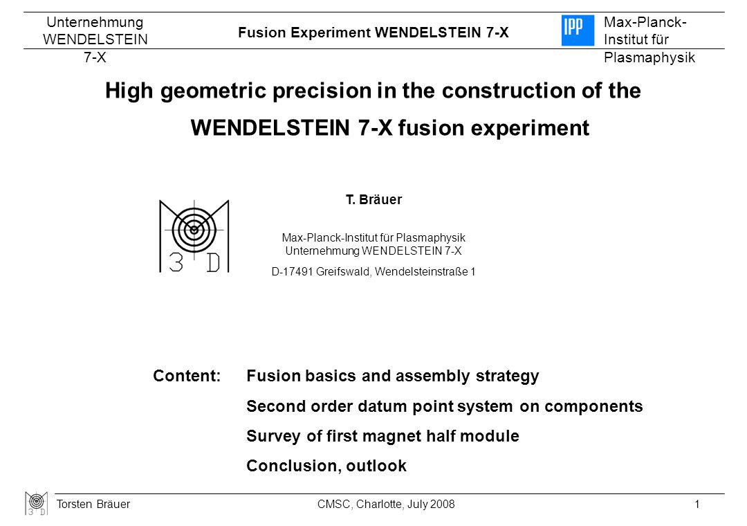 Fusion Experiment WENDELSTEIN 7-X