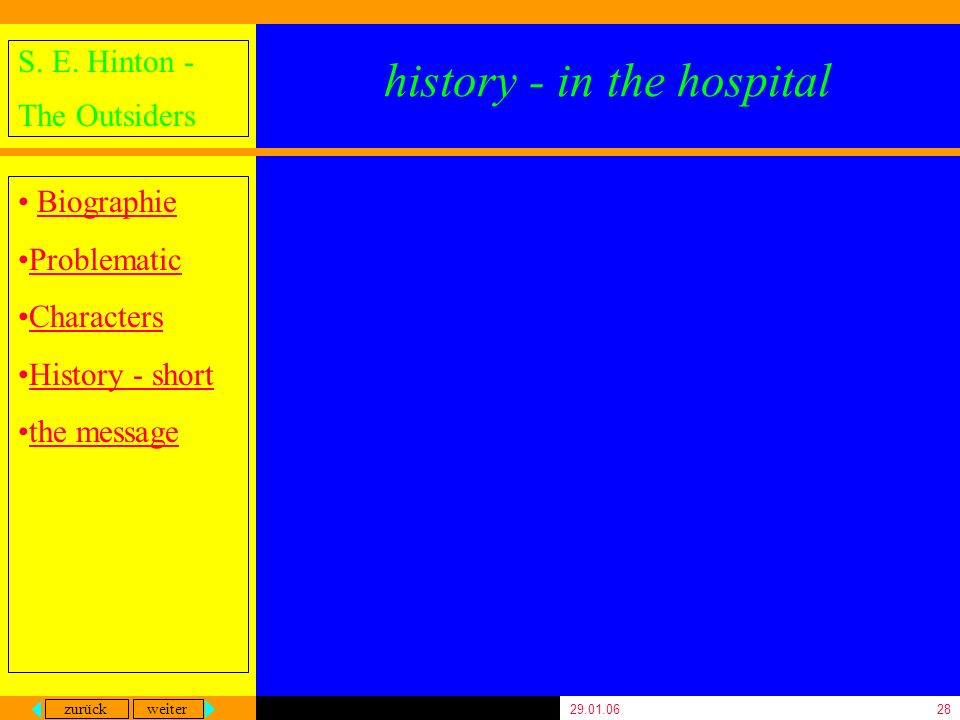 history - in the hospital