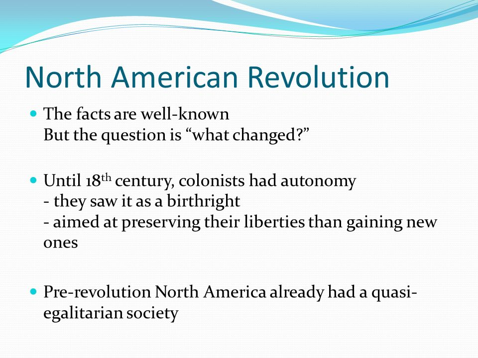 "how the american revolution changed society How smartphones revolutionized society in less  a list of ""101 gadgets that changed the world  as a powerful tool for driving social revolution."