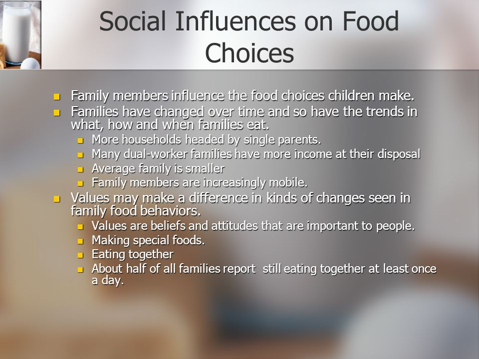 evaluating the many factors that affect the food choice of people Factors affecting food choices culture social emotions emotions affect food choices many people choose to eat or avoid certain foods for emotional reasons.