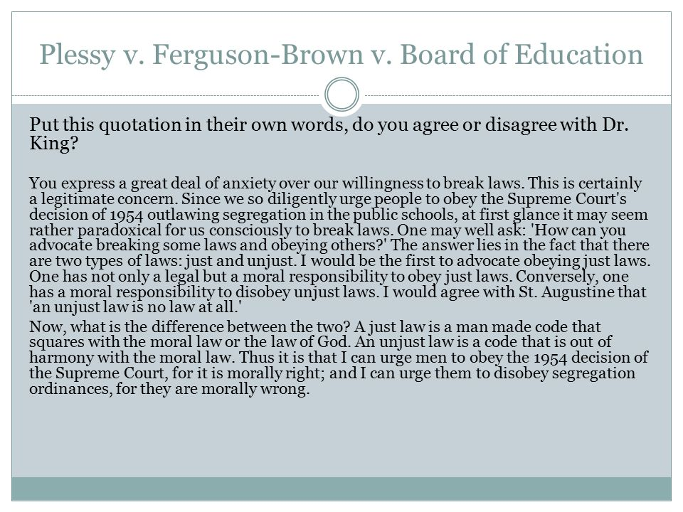 Brown vs board of education and plessy vs ferguson essay