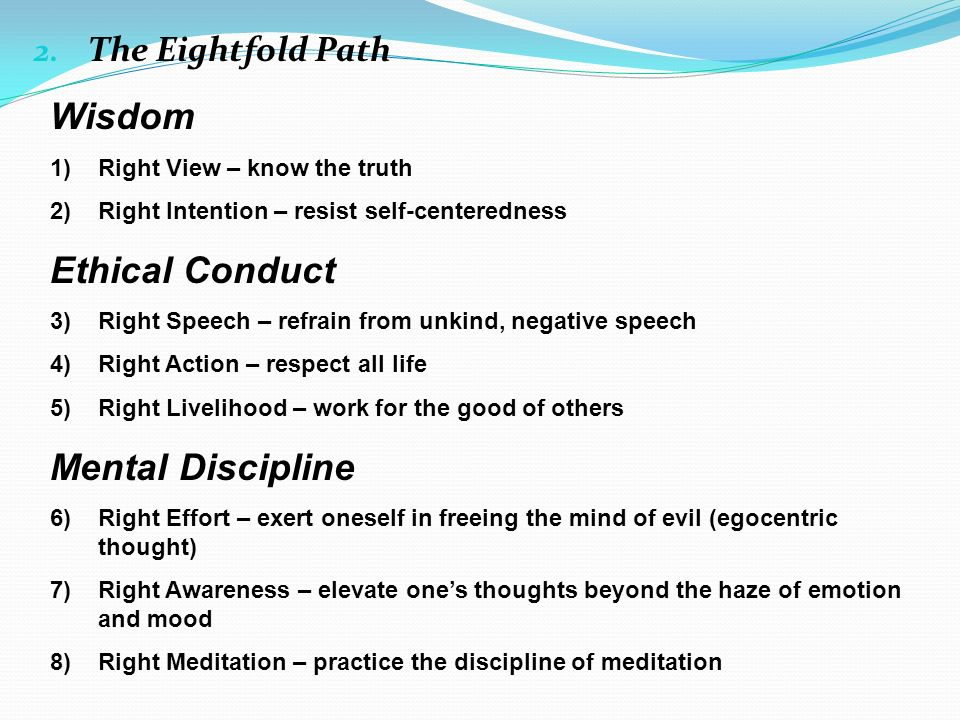 Wisdom Ethical Conduct Mental Discipline The Eightfold Path