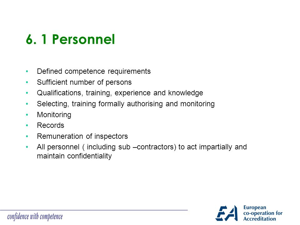 6. 1 Personnel Defined competence requirements