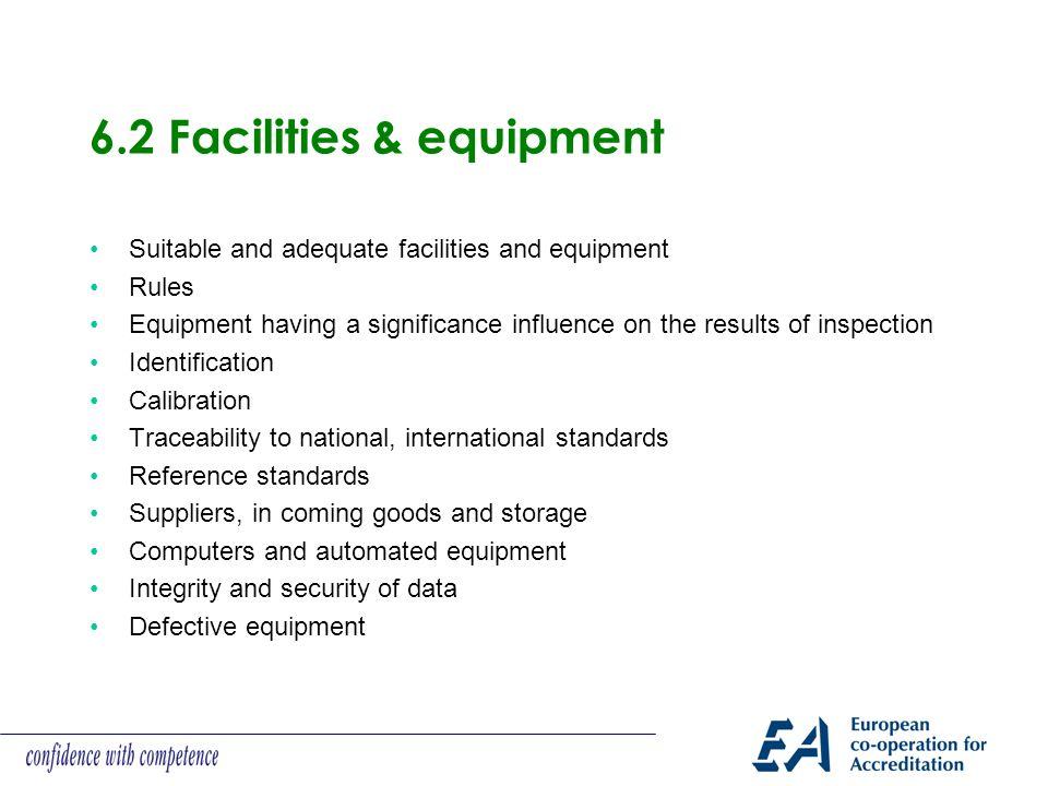 6.2 Facilities & equipment