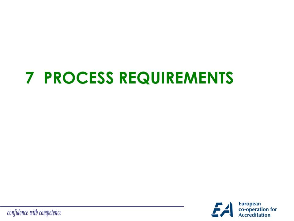7 Process REQUIREMENTS