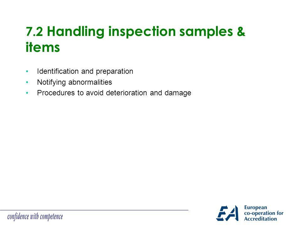 7.2 Handling inspection samples & items