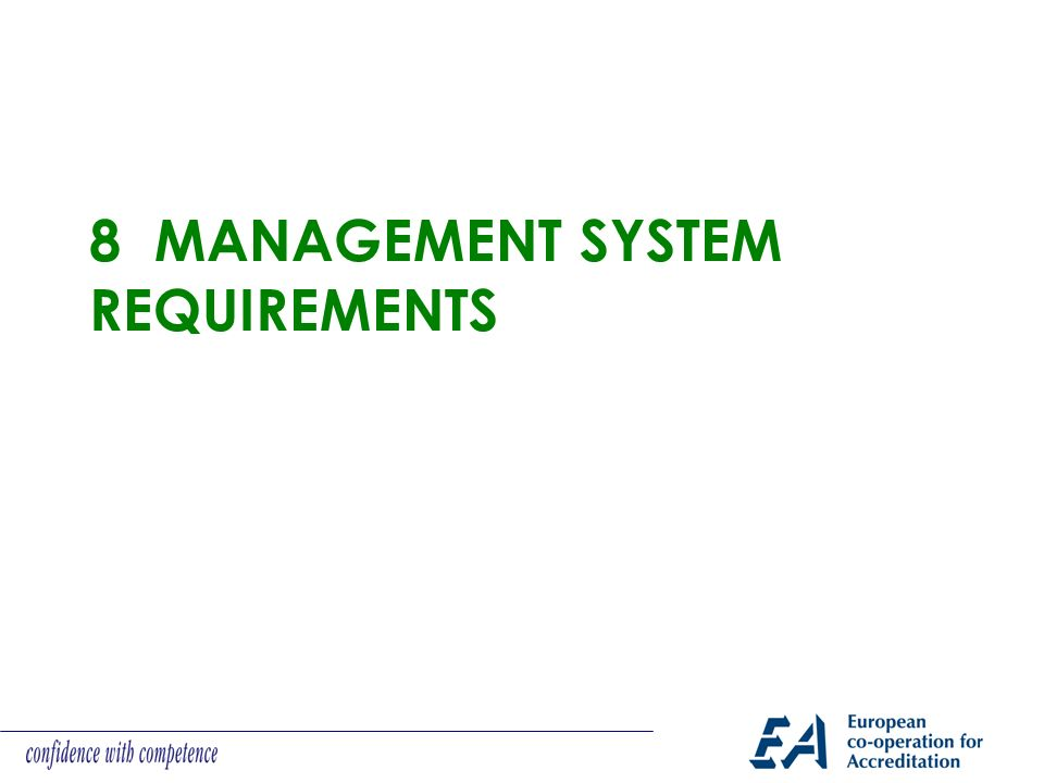 8 Management system REQUIREMENTS