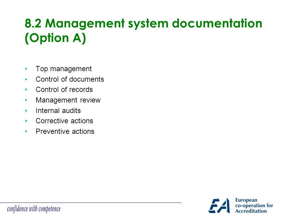 8.2 Management system documentation (Option A)