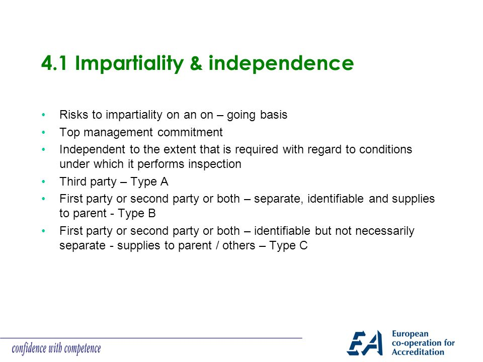 4.1 Impartiality & independence