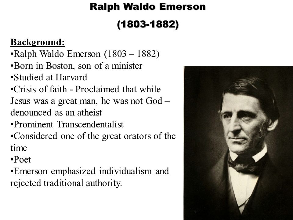 an analysis of transcendentalism in self reliance by ralph waldo emerson Ralph waldo emerson, henry david thoreau, more transcendentalists and transcendentalism in general, try this site's sister site, the transcendentalists.
