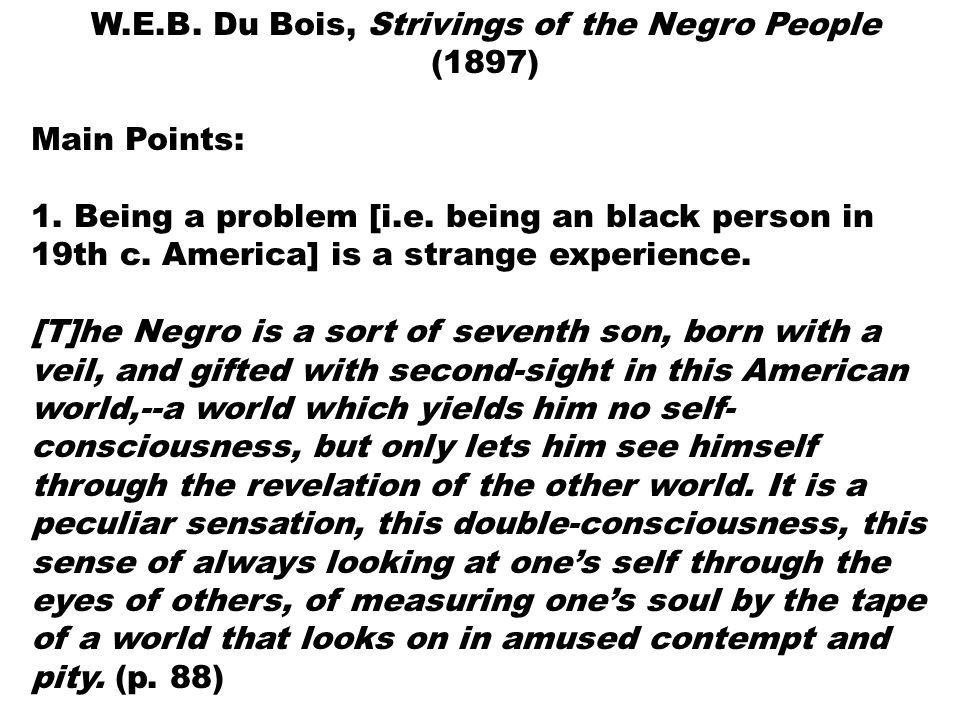 african american consciousness and self contempt essay His dedication to properly depict the true plight of african americans in this exclusionary society gave birth to one of the we will write a custom essay sample on double consciousness in invisible man by rinehart has no true self-consciousness and has allowed for others to.
