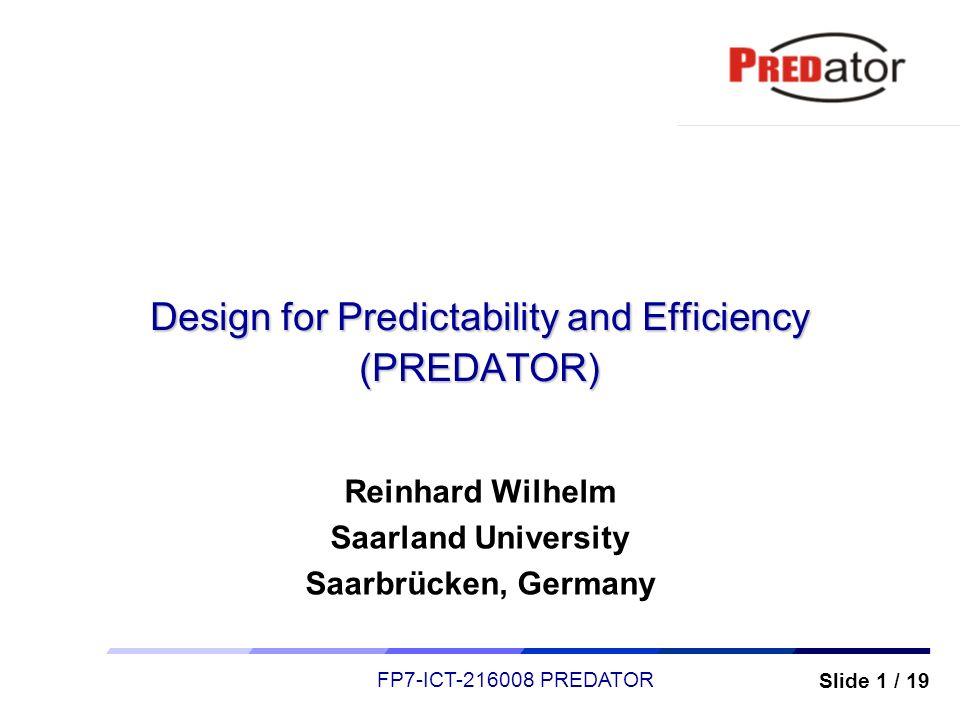 Design for Predictability and Efficiency (PREDATOR)