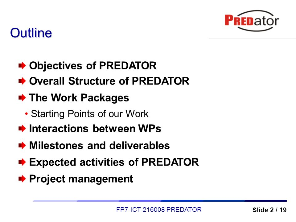 Outline Objectives of PREDATOR Overall Structure of PREDATOR