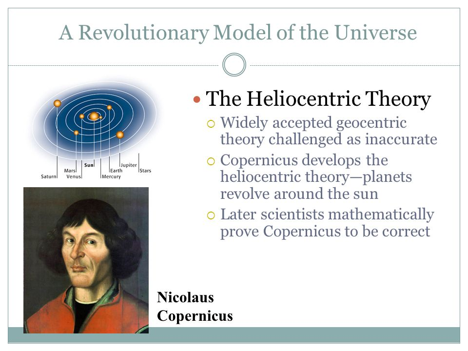 The Heliocentric Theory Challenged The Unit 2 Scientific