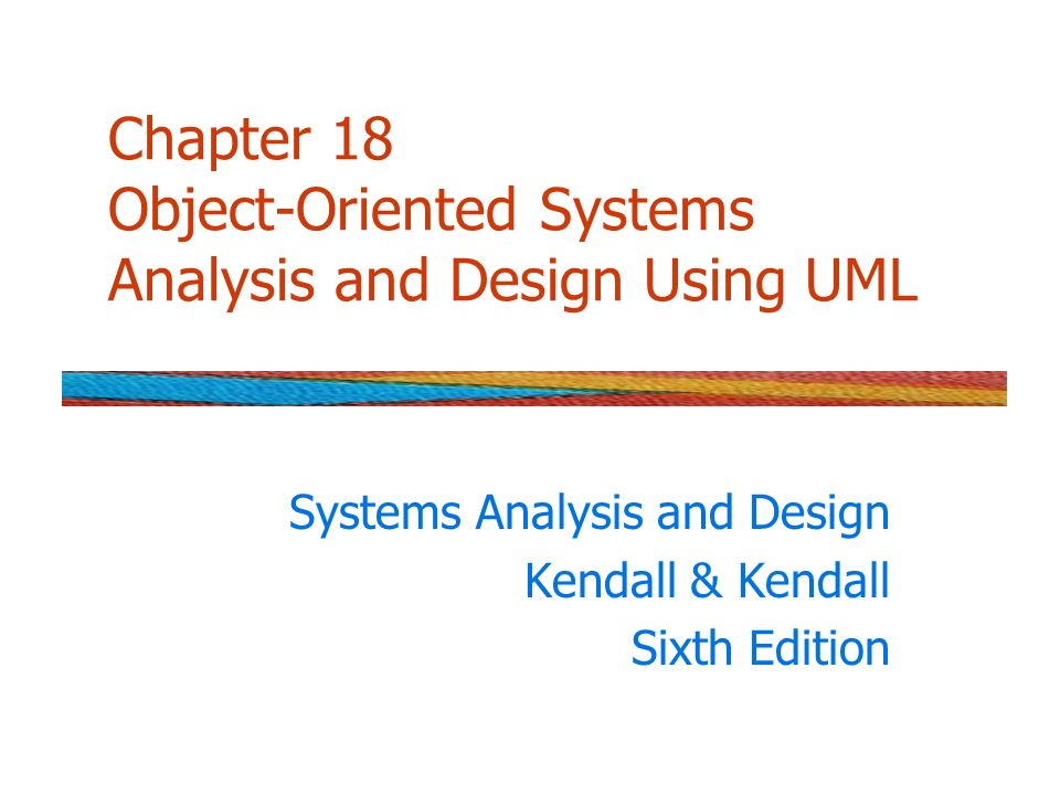 Chapter 18 Object Oriented Systems Analysis And Design Using Uml Ppt Video Online Download