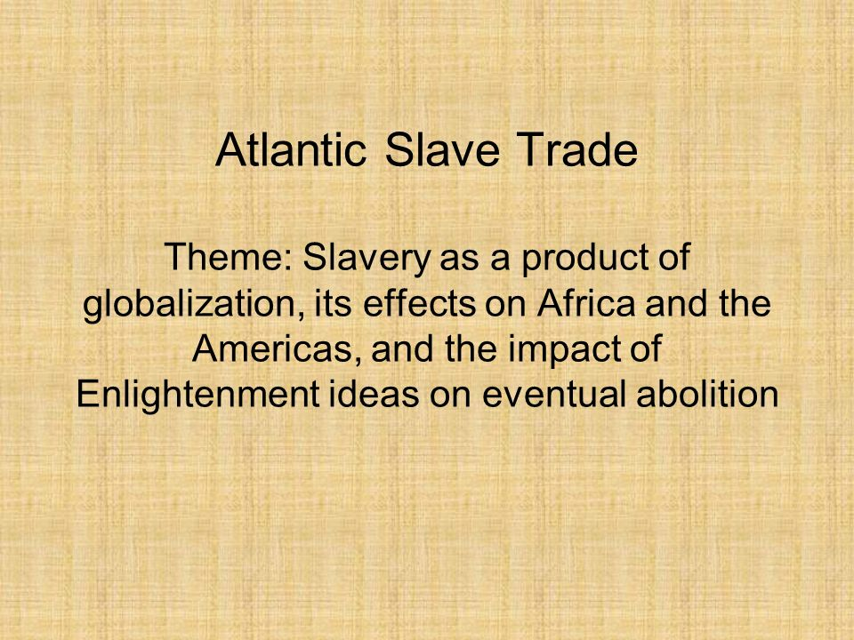 an introduction to the issue of slave trade in africa By its slave trades to explore this question, i use data from shipping records  and histori-  use historic data on pre–slave trade population densities to exam.