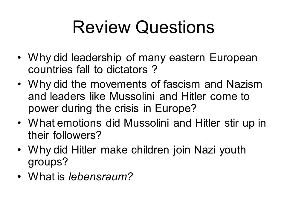 Review Questions Why did leadership of many eastern European countries fall to dictators
