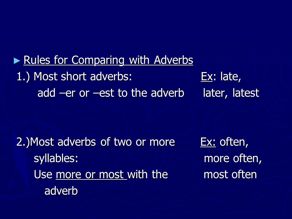 Rules for Comparing with Adverbs
