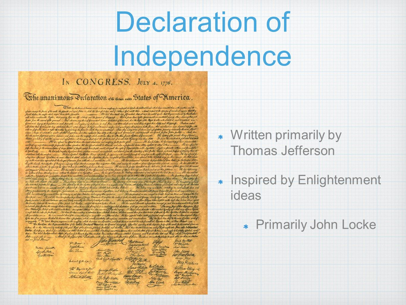 a highlight of the people responsible for writing the american declaration of independence Drafting the declaration of independence in 1776 became the defining event in   him to the five-person committee for drafting a declaration of independence   role in writing the defining document of the american revolution and, indeed, of  the  particularly the removal of a long paragraph that attributed responsibility of .