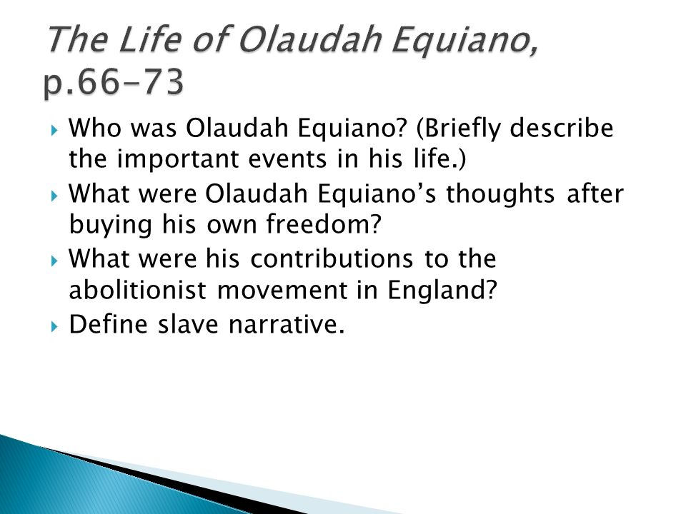 the life and early struggles of olaudah equiano The interesting narrative of the life of olaudah equiano or  the world one of its  first accounts of the slave trade from a victim's perspective.